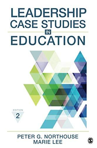 Leadership Case Studies in Education (Best Business Case Studies)