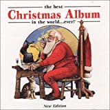 The Best Christmas Album in the World ... Ever!