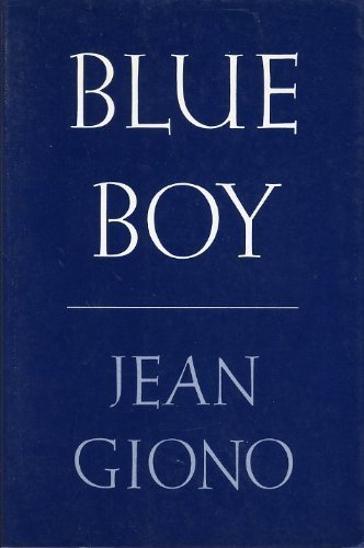 Blue Boy by Giono, Jean published by North Point Pr Paperback