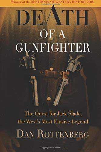 Death of a Gunfighter: The Quest for Jack