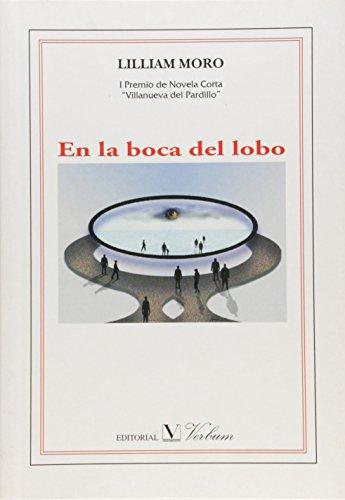 En la boca del lobo (Spanish Edition)