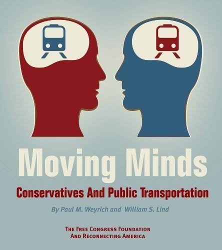 Book cover from Moving Minds: Conservatives and Public Transportation by Paul M. Weyrich