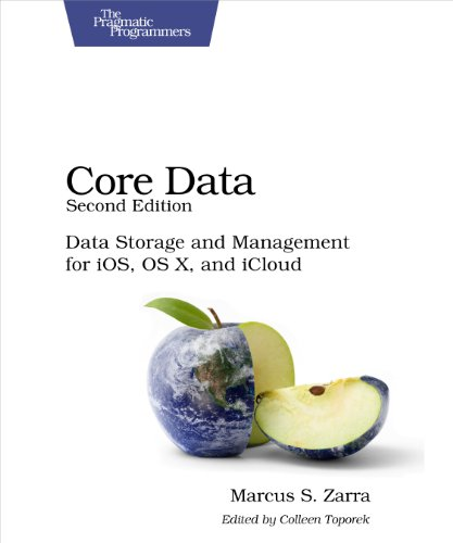 Download Core Data: Data Storage and Management for iOS, OS X, and iCloud (Pragmatic Programmers) Pdf