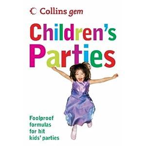 Collins Gem Children's Parties: Foolproof Formulas for Hit Kids' Parties