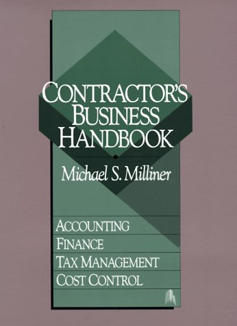 Contractor's Business Handbook: Accounting, Finance, Tax Management, Cost Control by Brand: R.S. Means Company