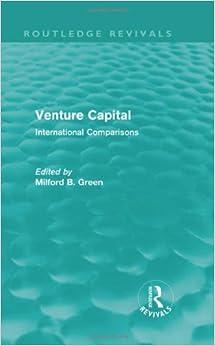 Venture Capital: International Comparions (Routledge Revivals)