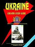 Ukraine Country Study Guide, Usa Ibp, 073973217X