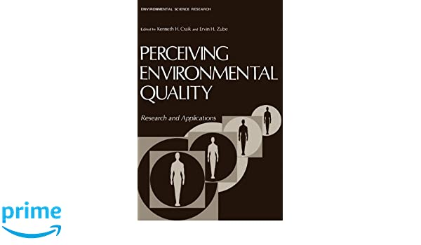 Perceiving Environmental Quality: Research and Applications