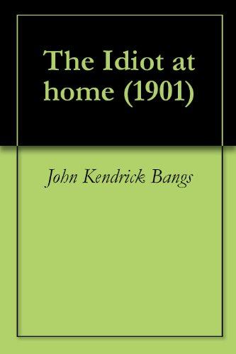 IDIOT AT HOME 1901 Original (PDF)