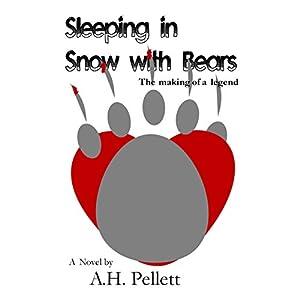 Sleeping in Snow with Bears Audiobook