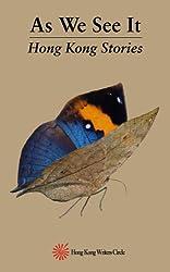 As We See It: Hong Kong Stories (English Edition)