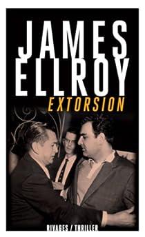 Extorsion par Ellroy