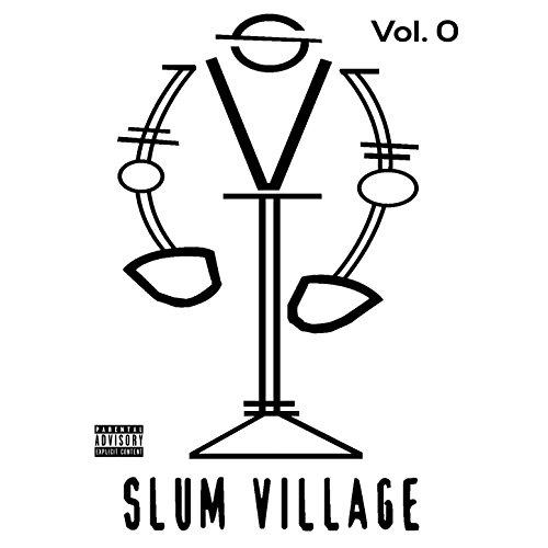 Slum Village, Vol. 0 [Explicit]