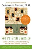 img - for We're Still Family Publisher: Harper Paperbacks book / textbook / text book
