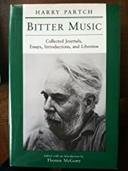 Bitter Music: Collected Journals, Essays, Introductions, and Librettos (Music in American Life)