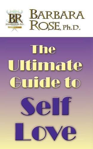 Read Online The Ultimate Guide To Self Love pdf epub