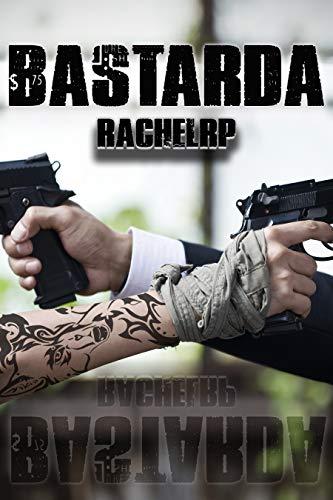 Bastarda por Rachel RP