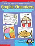 THE BIG BOOK OF GRAPHIC ORGANIZERS - SC-0590378848