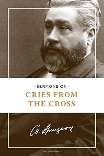 Read Online Sermons on Cries from the Cross pdf