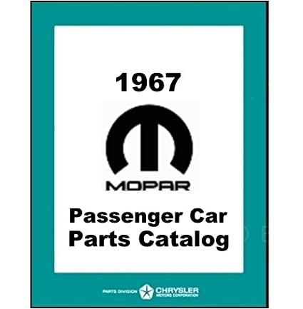 amazon com illustrated factory parts manual for 1967 plymouth rh amazon com