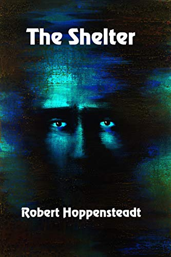 The Shelter by [Hoppensteadt, Robert]