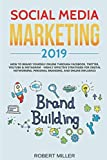 img - for Social Media Marketing 2019: How to Brand Yourself Online Through Facebook, Twitter, YouTube & Instagram - Highly Effective Strategies for Digital Networking, Personal Branding, and Online Influence book / textbook / text book