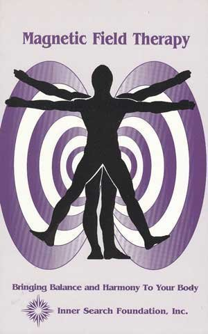 Magnetic Field Therapy Handbook: Balancing Your Energy Field