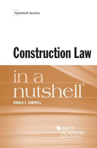 Construction Law in a Nutshell (Nutshells)