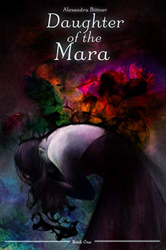 Daughter of the Mara (The Mara Chronicles Book 1)