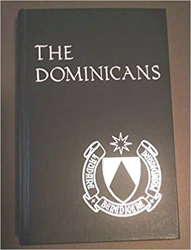 The Dominicans (Michael Glazier Books)