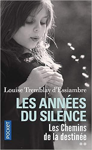 Les Annees Du Silence T2 2 Amazon Fr Louise Tremblay D