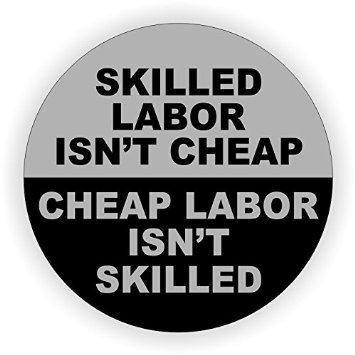 [StickerDad Skilled Labor Isn't Cheap (3 PACK) Full Color Printed Sticker - (size: 2