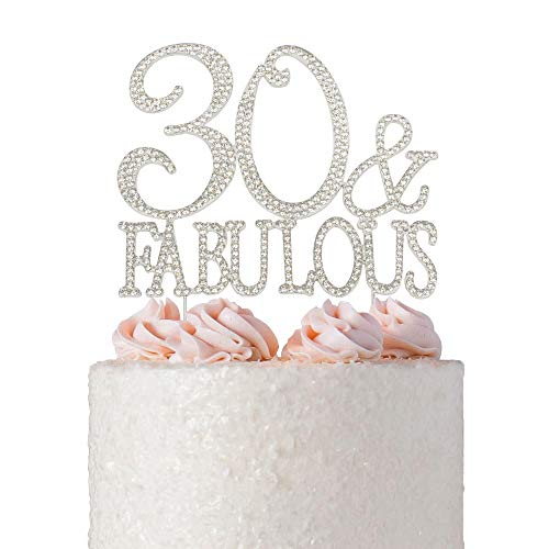 30 and Fabulous Rhinestone Cake Topper | Thirty Birthday Cake Topper | 30th Birthday Party Decorations | Premium Sparkly Crystal Rhinestones | Quality Metal Alloy | Perfect Keepsake (30&Fab Silver)