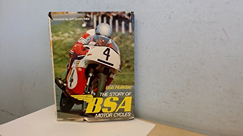 Story of B. S. A. Motor Cycles