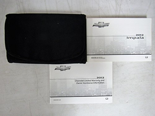 2012 Chevrolet CHEVY IMPALA Owners Manual GM Book OEM