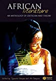 African Literature - An Anthology of Criticism andTheory