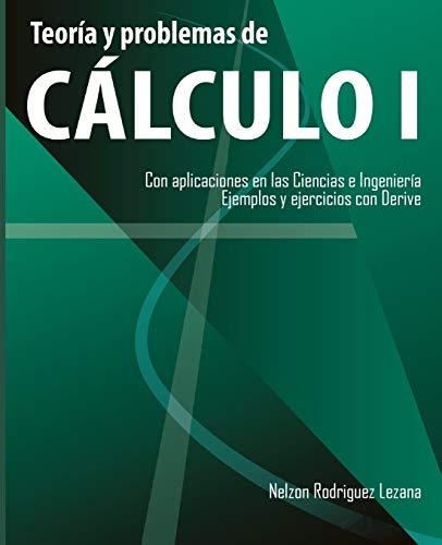 Libro : Teoria y problemas de Calculo I: Con aplicaciones...
