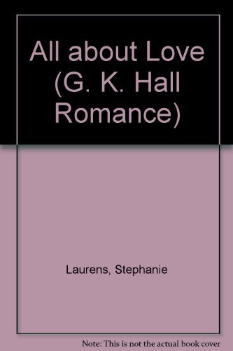 All About Love (G K Hall Large Print Romance Series) pdf epub