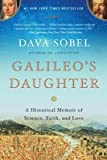 img - for Galileo's Daughter( A Historical Memoir of Science Faith and Love)[GALILEOS DAUGHTER][Paperback] book / textbook / text book