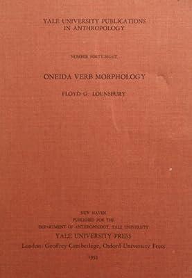 Oneida verb morphology (Yale University  Publications in