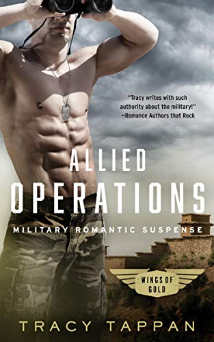(Allied Operations: Military Romantic Suspense (Wings of Gold Book)