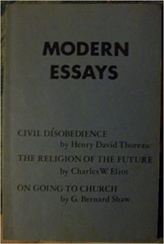 com modern essays civil disobedience the religion of the  modern essays civil disobedience the religion of the future on going to church