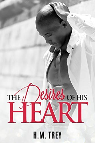 The Desires of His Heart (Peace In The Storm Publishing Presents)