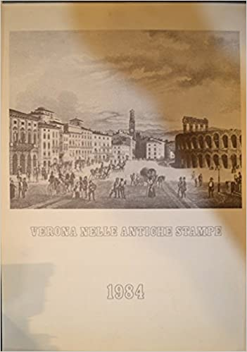 Calendario Verona.Verona Nelle Antiche Stampe Calendario 1984 Legatoria