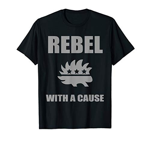 Rebel With A Cause T-Shirt | Libertarian Party Porcupine