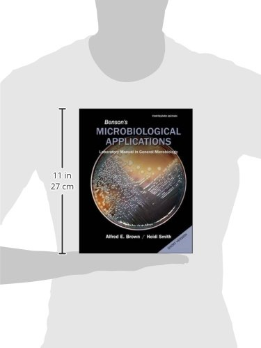 Benson's Microbiological Applications, Laboratory Manual in General Microbiology, Short Version