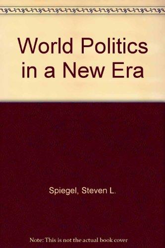World Politics in a New Era.