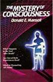 The Mystery of Consciousness, Donald E. Mansell, 0816307423