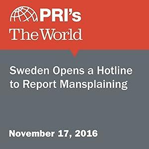 Sweden Opens a Hotline to Report Mansplaining