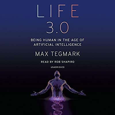 by Max Tegmark (Author), Rob Shapiro (Narrator), Random House Audio (Publisher) (33)  Buy new: $31.50$26.95